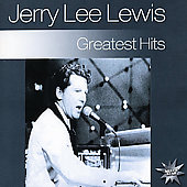 Jerry Lee Lewis: Greatest Hits [Silver Star]