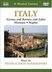 A Musical Journey: Italy - Florence & Naples / Pyotr Il'yich Tchaikovsky [DVD]