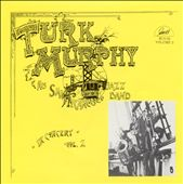 Turk Murphy & His San Francisco Jazz Band: In Concert, Vol. 2