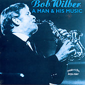 Bob Wilber: A Man and His Music