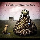 Shawn Colvin: These Four Walls