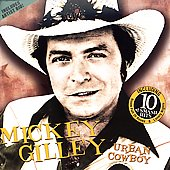 Mickey Gilley: Urban Cowboy