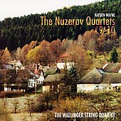 Wayne: Nuzerov Quartets no 9 & 10 / Wallinger String Quartet