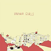 Vivian Girls: Vivian Girls [Digipak]