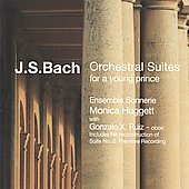 Bach: Orchestral Suites for a Young Prince / Huggett, Ensemble Sonnerie, et al
