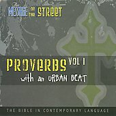 The Message on the Street: Proverbs with an Urban Beat, Vol. 1