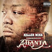 Killer Mike: Underground Atlanta [PA] [Digipak]