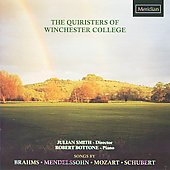 The Quiristers of Winchester College sing Brahms, Mendelssohn, Mozart & Schubert