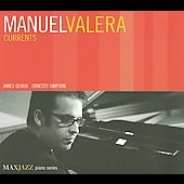 Manuel Valera: Currents [Digipak] *