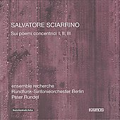Sciarrino: Sui Poemi Concentrici / Rundel, et al