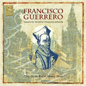 Francisco Guerrero: Vespers for All Saints; Missa por defunctis