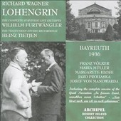 Richard Wagner: Lohengrin (Excerpts) (Bayreuth 1936)