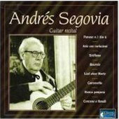 Andr&#233;s Segovia: Guitar Recital