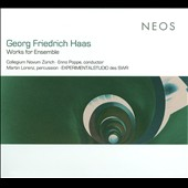 Georg Fredrich Haas: Works For Ensemble