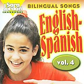 Sara Jordan: Bilingual Songs: English-Spanish, Vol. 4