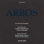 Pärt: Arbos / Susan Bickley, David James, The Hilliard Ensemble, et al
