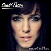 Sandi Thom: Merchants & Thieves