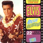 Elvis Presley: Blue Hawaii [Expanded] [Remaster]