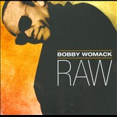Bobby Womack: Raw