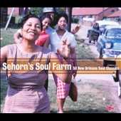 Various Artists: Sehorn's Soul Farm: 50 New Orleans Soul Classics