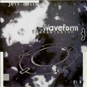Jeff Mills: Waveform Transmission, Vol. 3