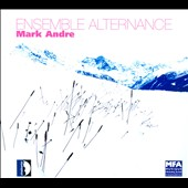 Mark Andre / Ensemble Alternance