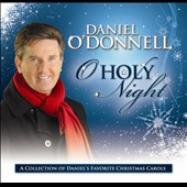 Daniel O'Donnell (Irish): O' Holy Night: The Christmas Album