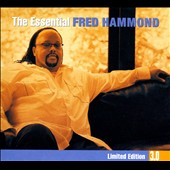 Fred Hammond: The Essential 3.0