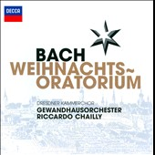 JS Bach: Christmas Oratorio / Riccardo Chailly