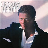 Gregory Abbott: Shake You Down: 25th Anniversary Deluxe Edition [Digipak]