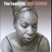 Nina Simone: The Essential Nina Simone