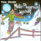 Peter Elizalde: Winter Playground Mystery [Slipcase]