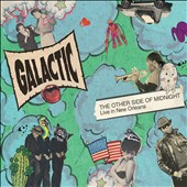 Galactic: The Other Side of Midnight: Live in New Orleans [Digipak]