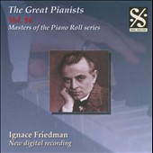The Great Pianists, Vol. 14: Ignace Friedman