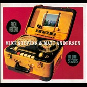 Mike Stevens/Matt Andersen: Push Record: The Banff Sessions [Digipak] *