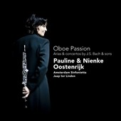 Oboe Passion: Arias & Concertos by J.S. Bach & Sons / Pauline and Nienke Oostenrijk, Jaap ter Linden