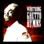 Winstrong: Ghetto Hymns [Digipak]