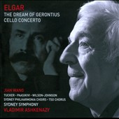Elgar: Dream of Gerontius; Cello Concerto / Jian Wang, cello; Lilli Paasikivi, mezzo; Mark Tucker, tenor; David Wilson-Johnson, baritone; Sydney SO & Philharmonia Choirs; TSO Chorus; Ashkenazy