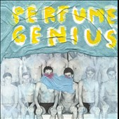 Perfume Genius: Put Your Back N 2 It