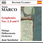 Tomas Marco: Symphonies Nos. 2, 8 & 9 / Serebrier, Malaga Philharmonic Orchestra