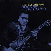 Little Milton: Rockin' the Blues