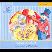 Various Artists: Zirkusgeschichten, Vol. 1 [Digipak]