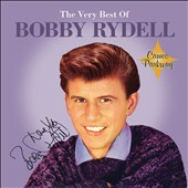 Bobby Rydell: The Very Best of Bobby Rydell