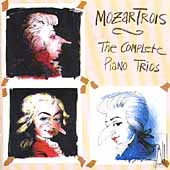 Mozart: The Complete Piano Trios / Mozartrois