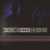 Twitch the Ripper: Colorblind