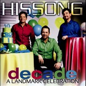 Hissong: Decade, A Landmark Celebration