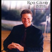 Rodney Gilfry: My Heart Is So Full of You [Deluxe] [CD/DVD] [Digipak]