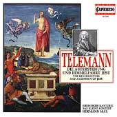 Telemann: Die Auferstehung und Himmelfahrt Jesu / Max, et al