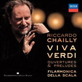 Viva Verdi: Overtures & Preludes / Riccardo Chailly