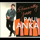 Paul Anka: Dianacally Yours [Digipak]
